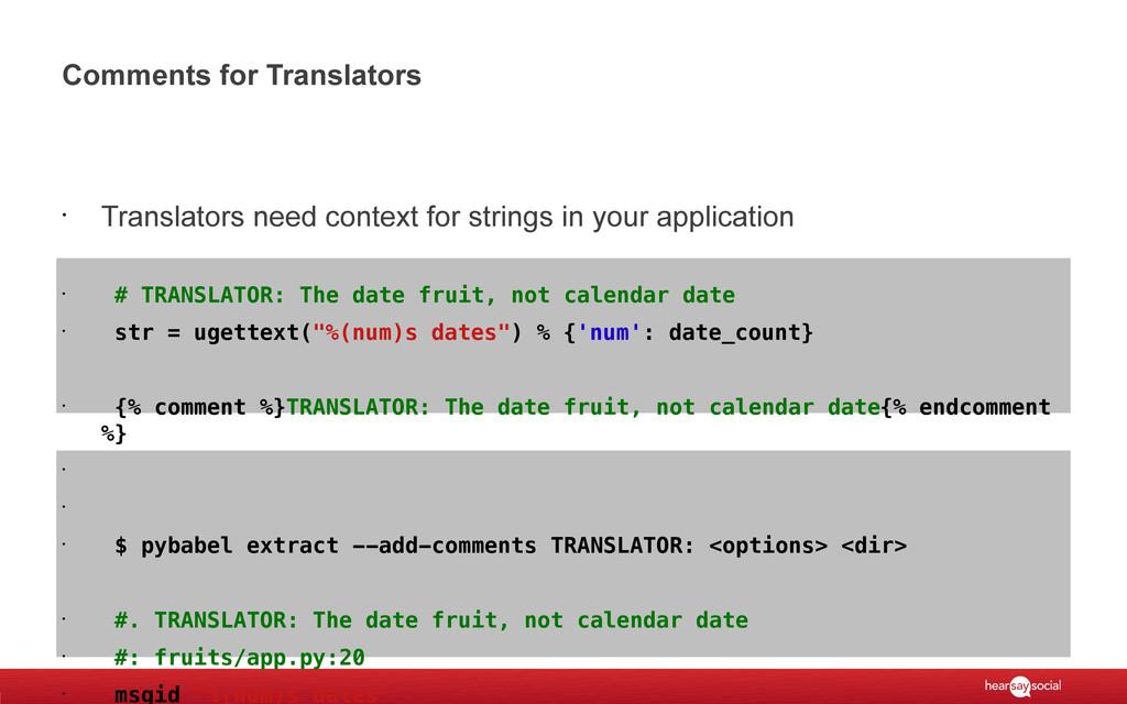 Comments for Translators • Translators need con...