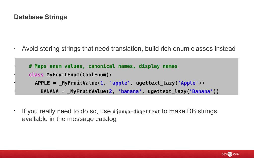Database Strings § Avoid storing strings that n...