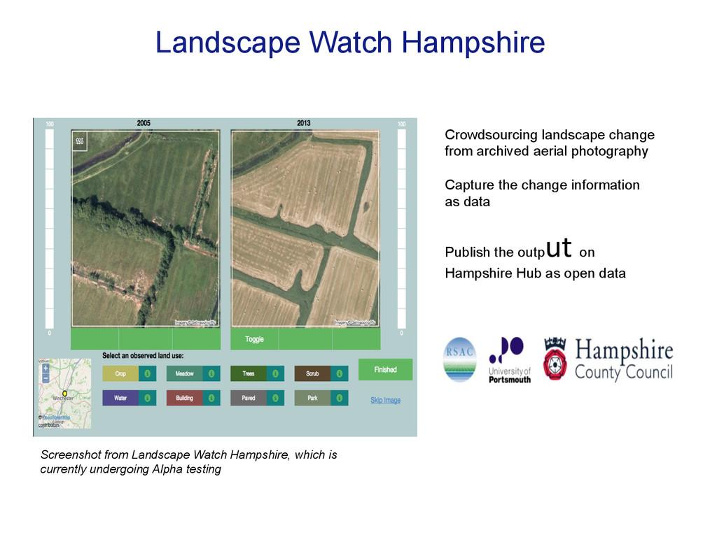 Landscape Watch Hampshire Crowdsourcing landsca...