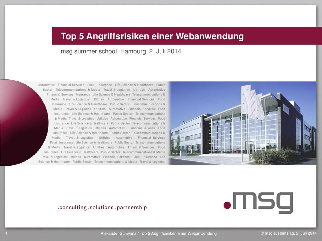 Top 5 Angriffsrisiken einer Webanwendung msg su...