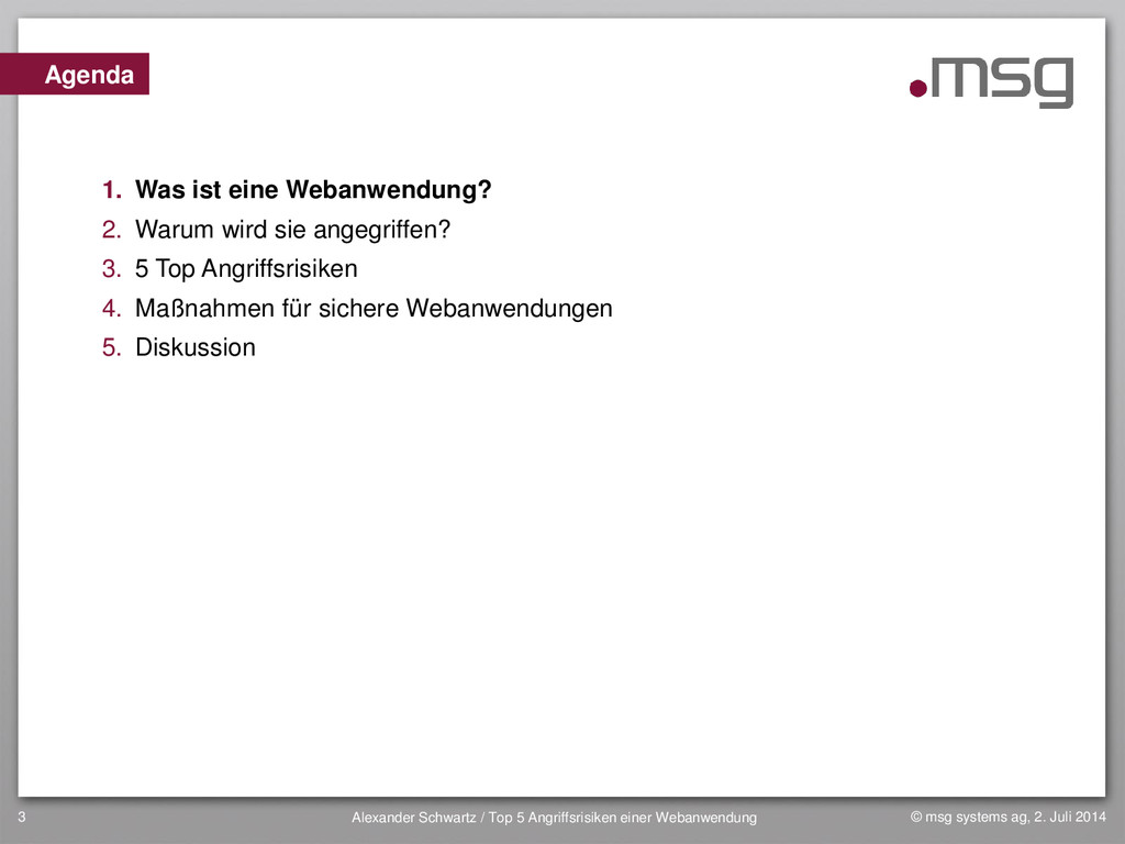 © msg systems ag, 2. Juli 2014 Alexander Schwar...