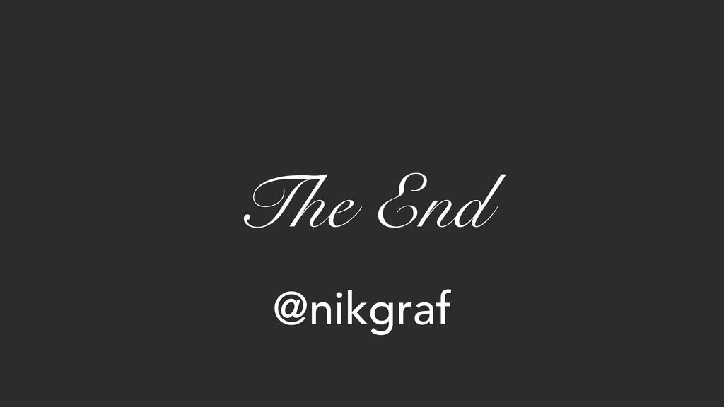 The End @nikgraf
