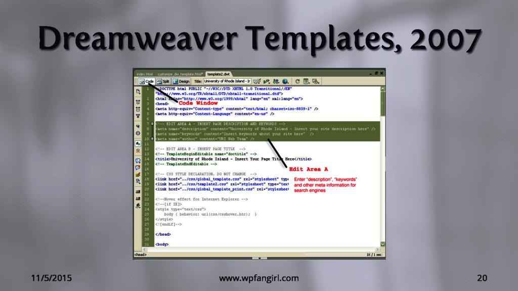 Dreamweaver Templates, 2007 11/5/2015 www.wpfan...