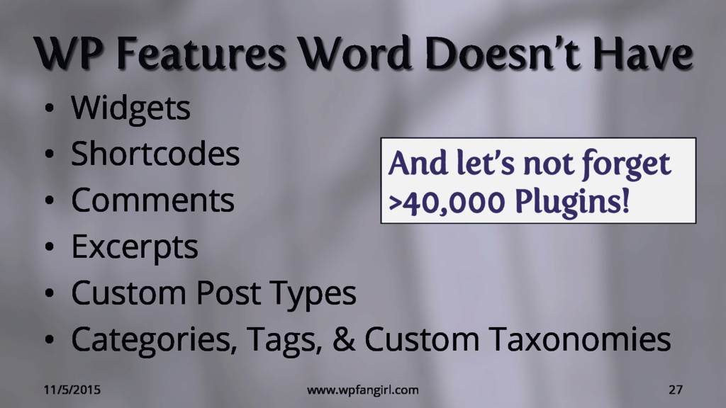 WP Features Word Doesn't Have • Widgets • Sho...