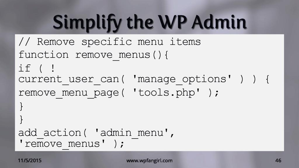 Simplify the WP Admin // Remove specific menu i...
