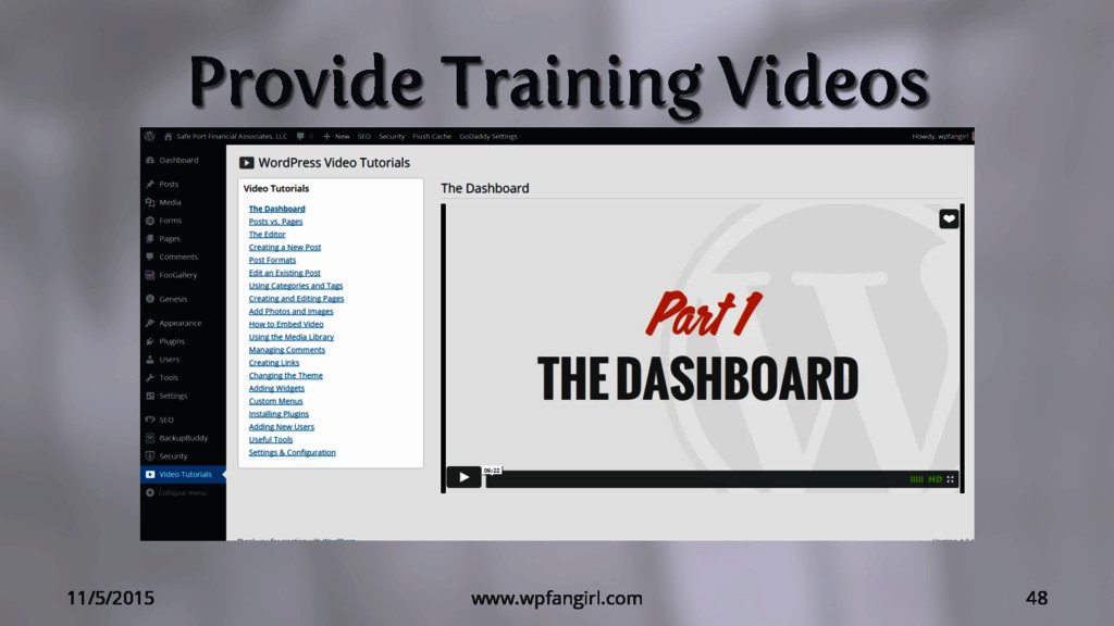 Provide Training Videos 11/5/2015 www.wpfangirl...