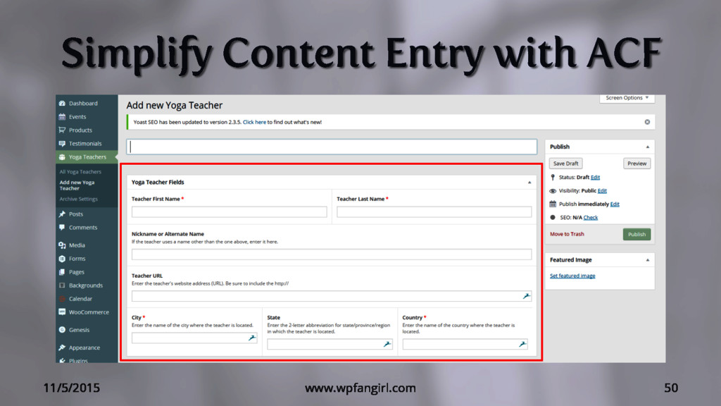 Simplify Content Entry with ACF 11/5/2015 www.w...