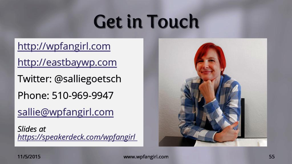 Get in Touch http://wpfangirl.com http://eastba...