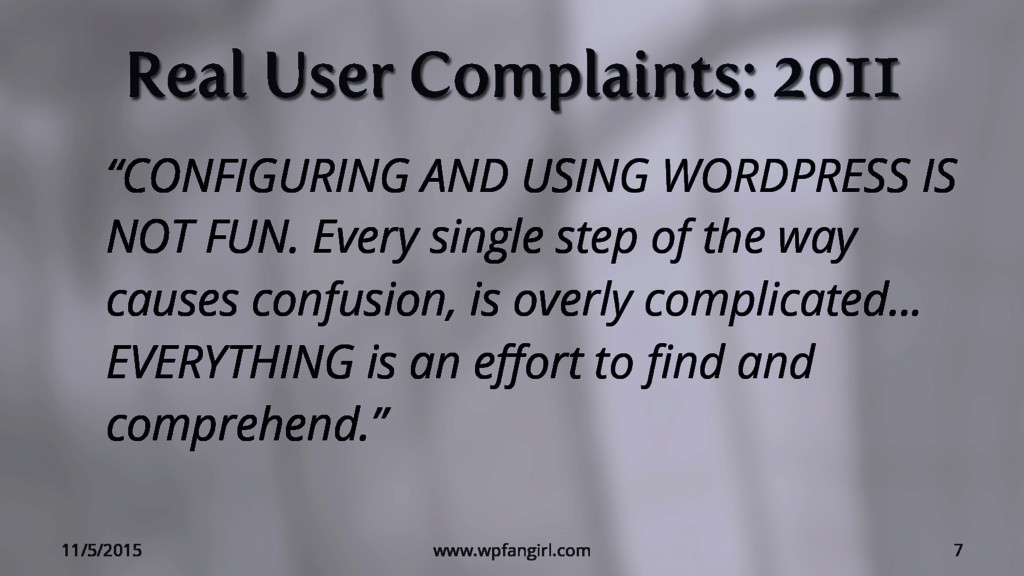 """Real User Complaints: 2011 """"CONFIGURING AND USI..."""