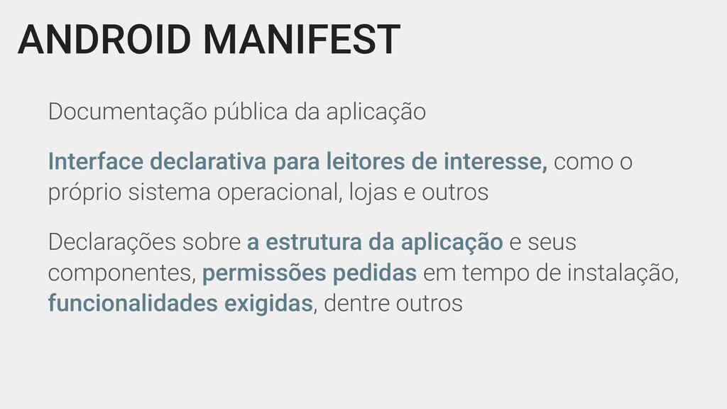 ANDROID MANIFEST Documentação pública da aplica...