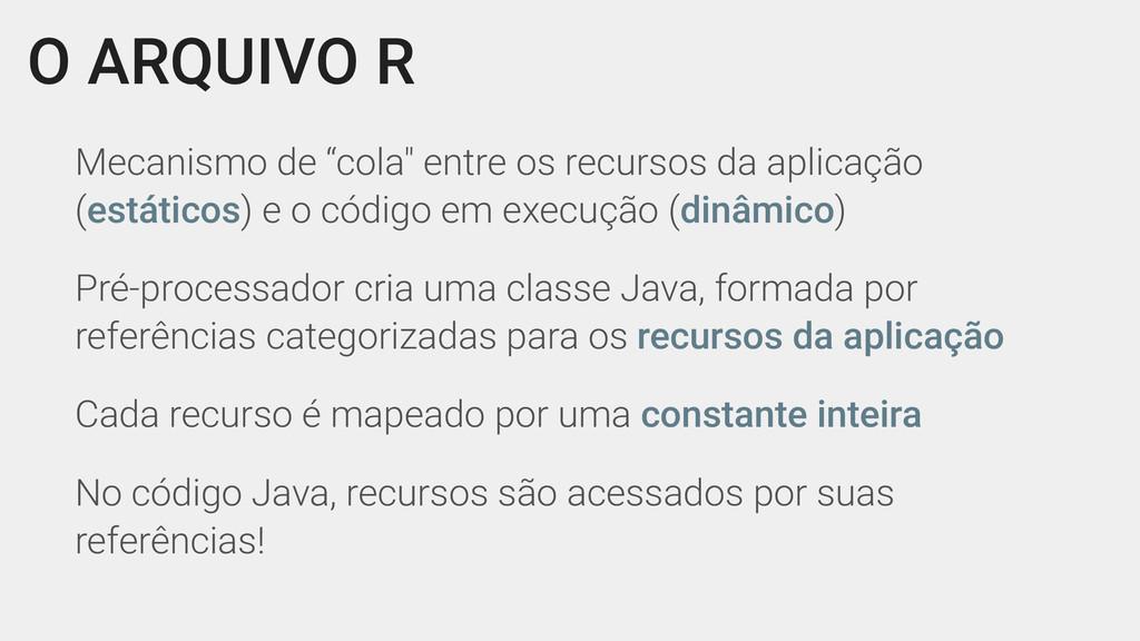 """O ARQUIVO R Mecanismo de """"cola"""" entre os recurs..."""