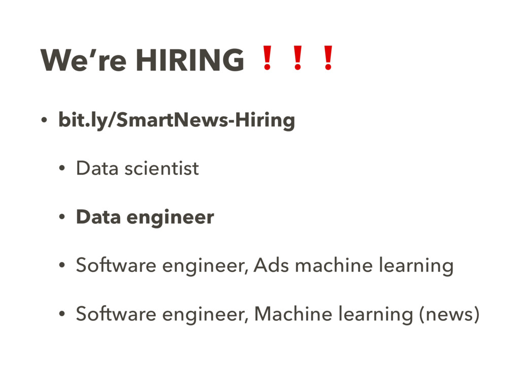 We're HIRING ❗❗❗ • bit.ly/SmartNews-Hiring • Da...