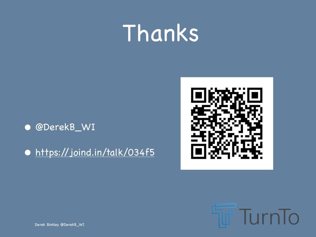 Derek Binkley @DerekB_WI Thanks • @DerekB_WI  •...