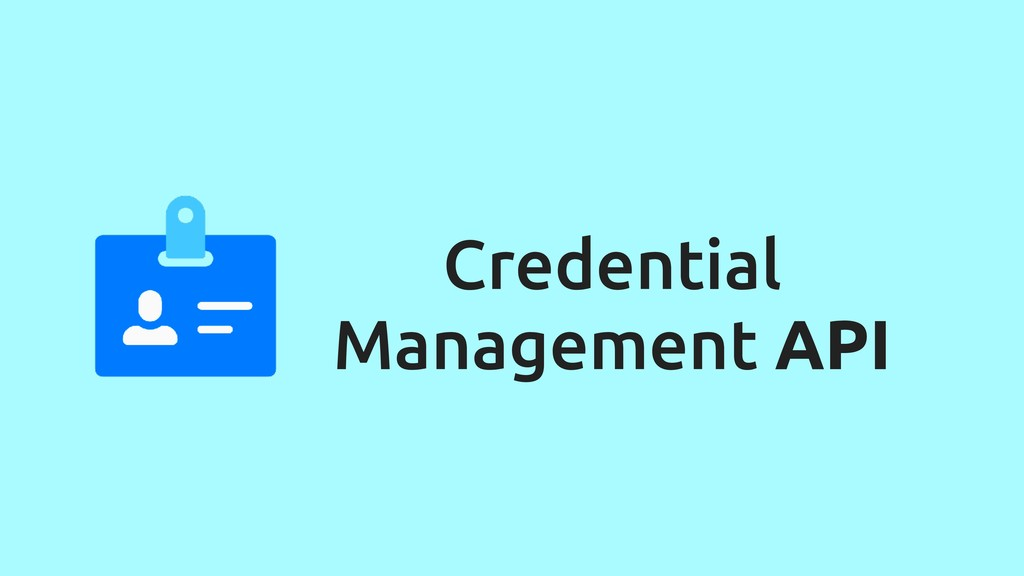 Credential Management API