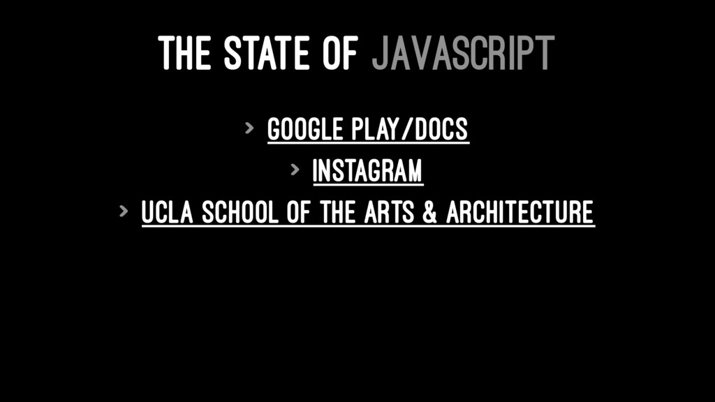 THE STATE OF JAVASCRIPT > Google Play/Docs > In...