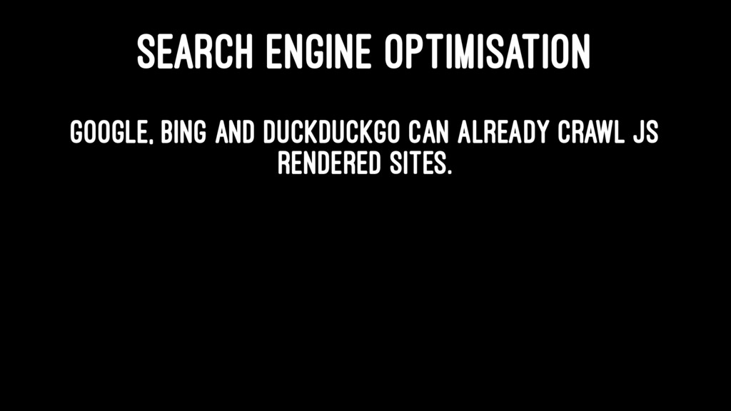 SEARCH ENGINE OPTIMISATION Google, Bing and Duc...