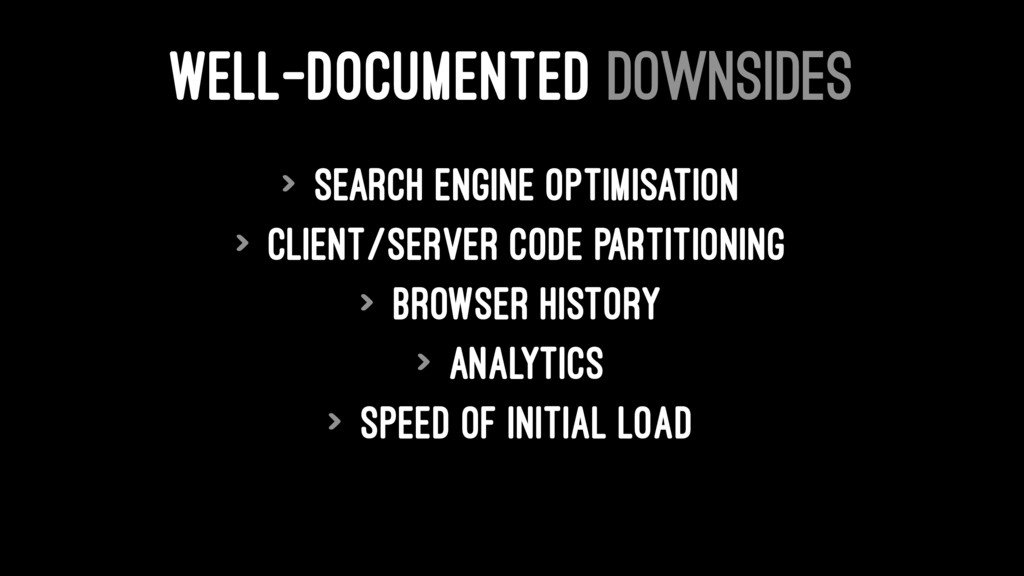 WELL-DOCUMENTED DOWNSIDES > Search Engine Optim...