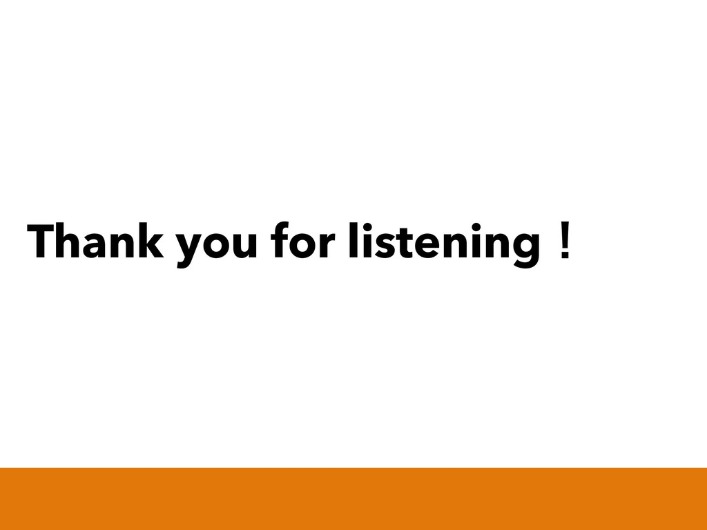Thank you for listeningʂ