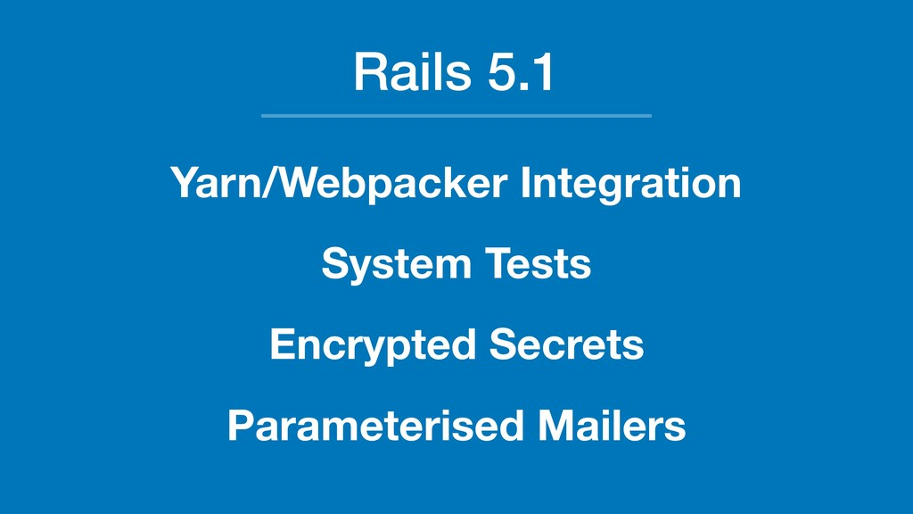 Rails 5.1 Yarn/Webpacker Integration System Tes...