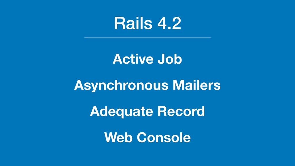 Rails 4.2 Active Job Asynchronous Mailers Adequ...