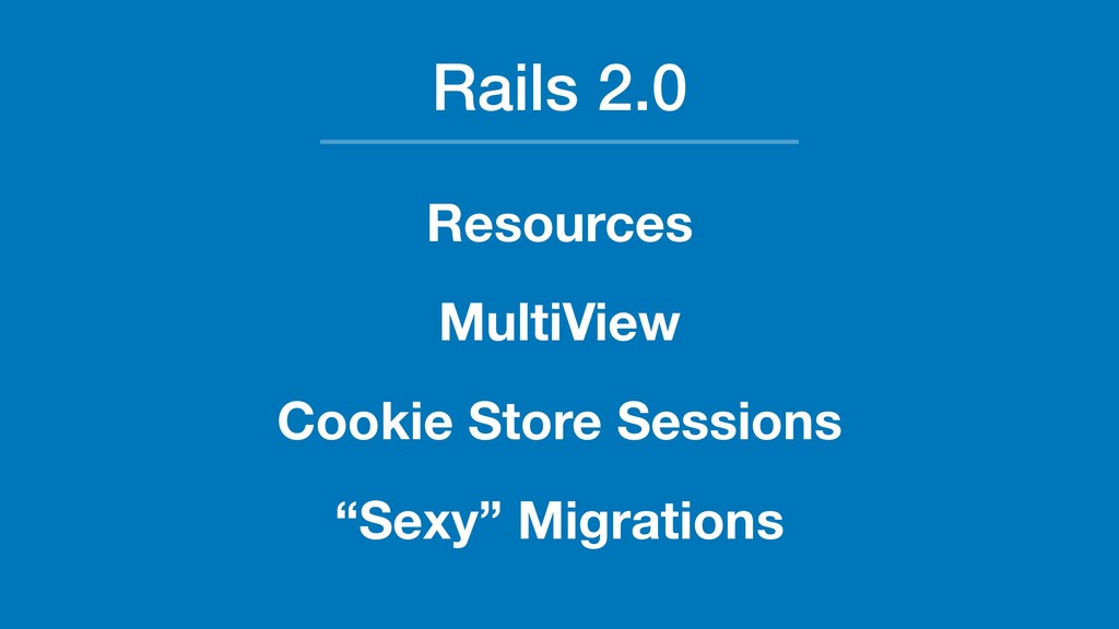Rails 2.0 Resources MultiView Cookie Store Sess...