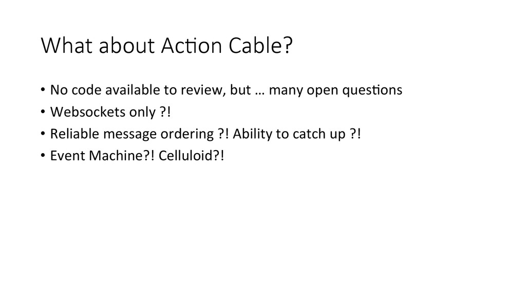 What about AcEon Cable? • No code av...