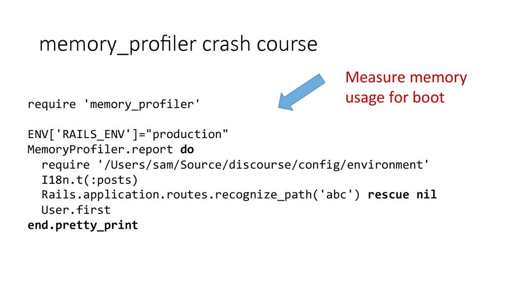 memory_profiler crash course require 'memo...