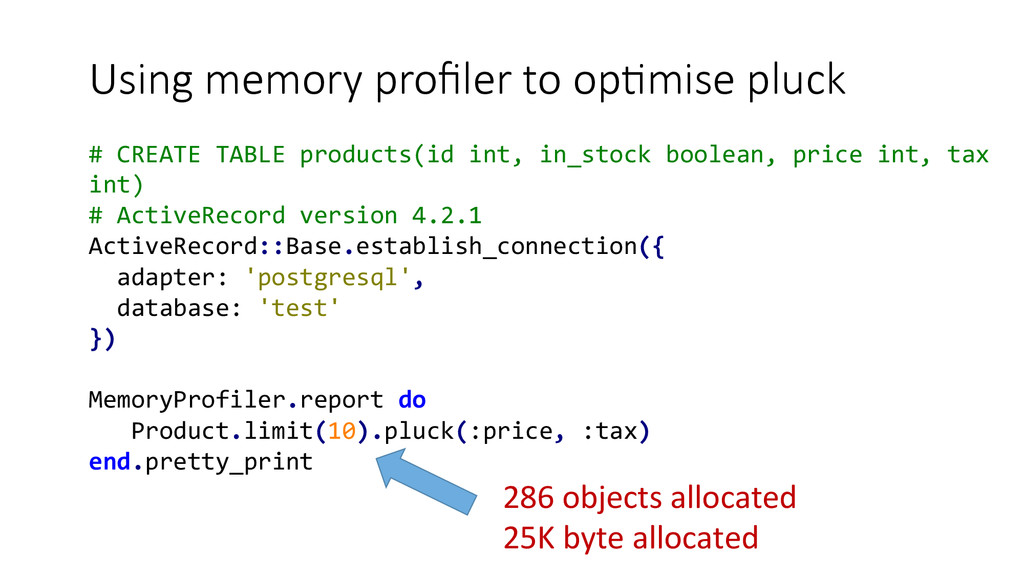 Using memory profiler to opEmise pluck #...