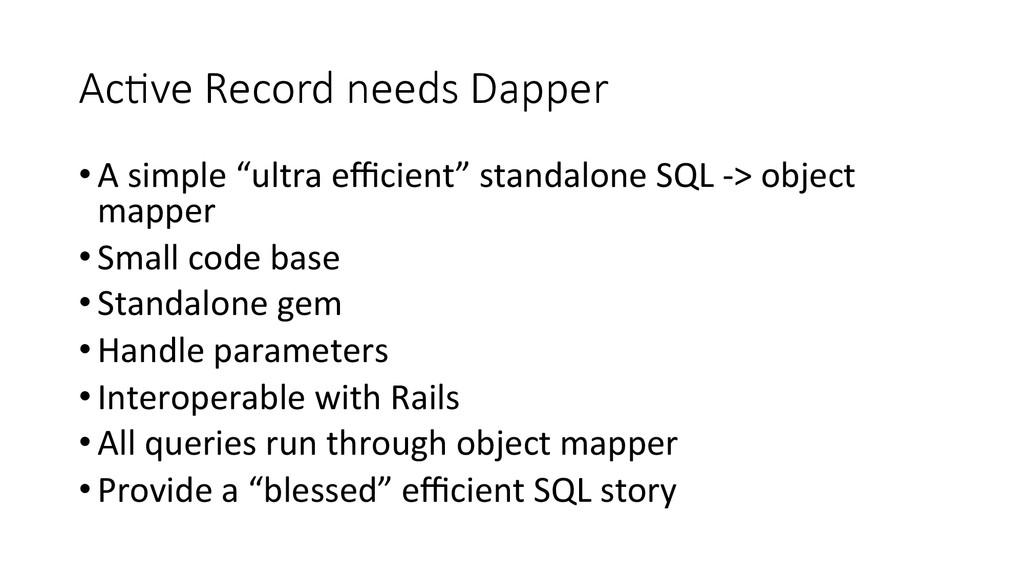 AcEve Record needs Dapper •A simple ...