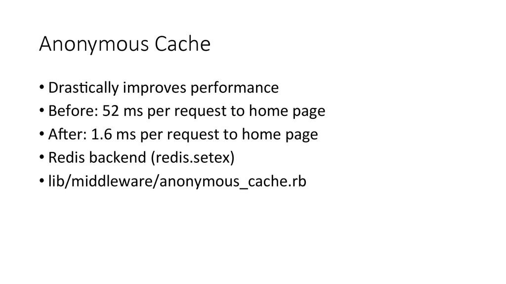 Anonymous Cache •Dras4cally improves p...