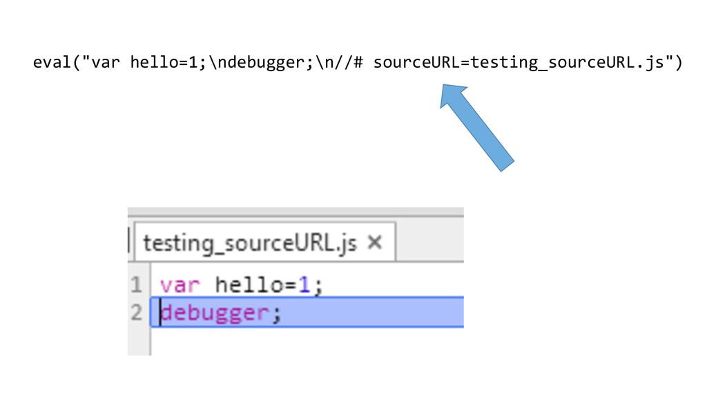 """eval(""""var hello=1;\ndebugger;\n//# source..."""