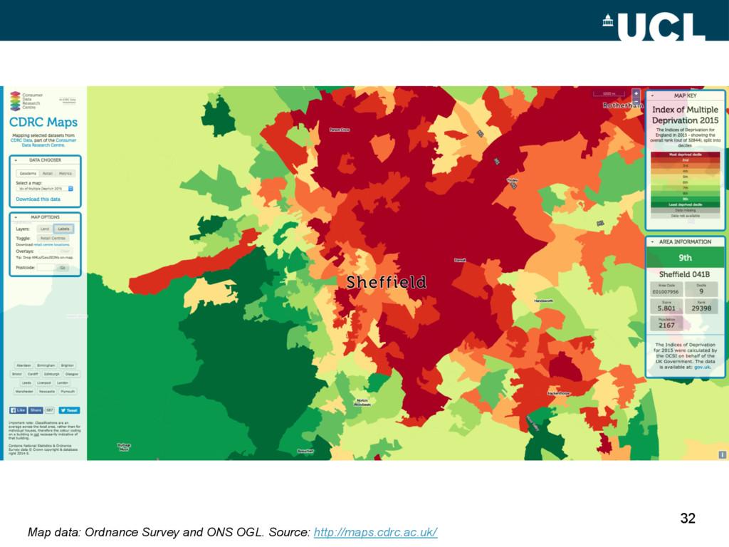 32 Map data: Ordnance Survey and ONS OGL. Sourc...