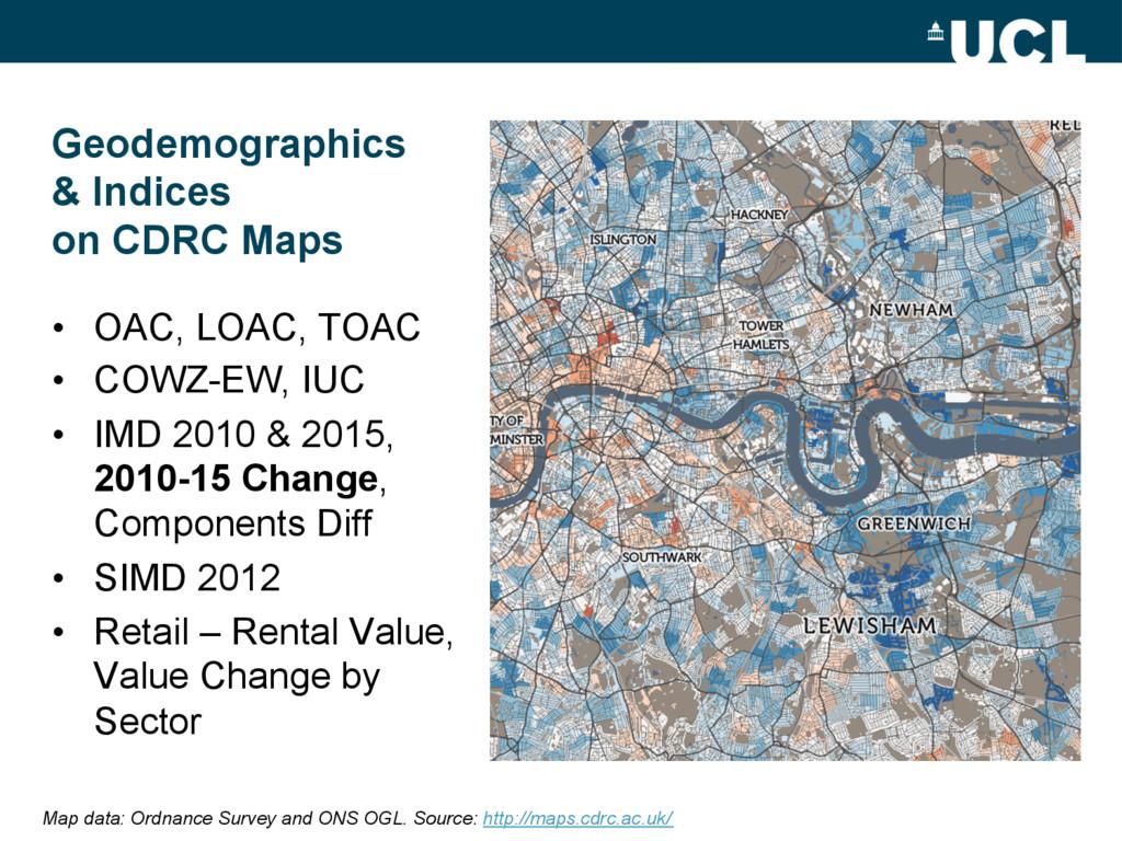 Geodemographics & Indices on CDRC Maps • OAC, ...