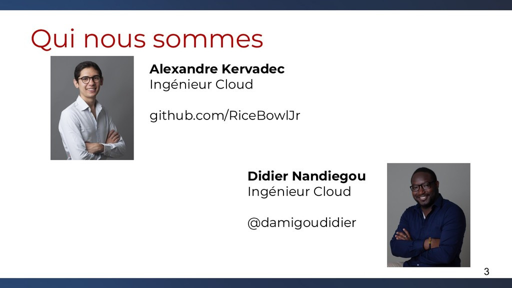Qui nous sommes Alexandre Kervadec Ingénieur Cl...