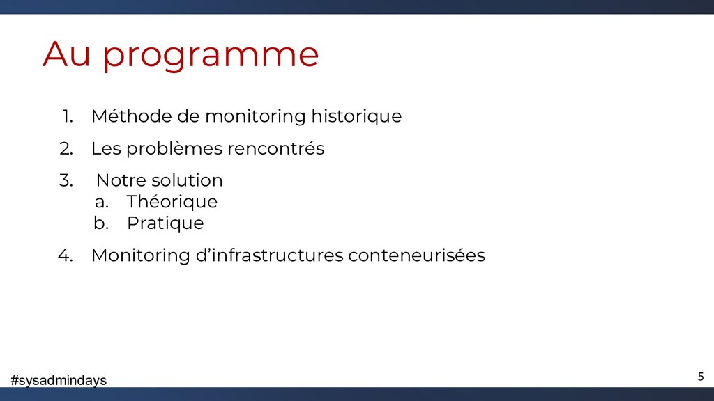 #sysadmindays 1. Méthode de monitoring historiq...