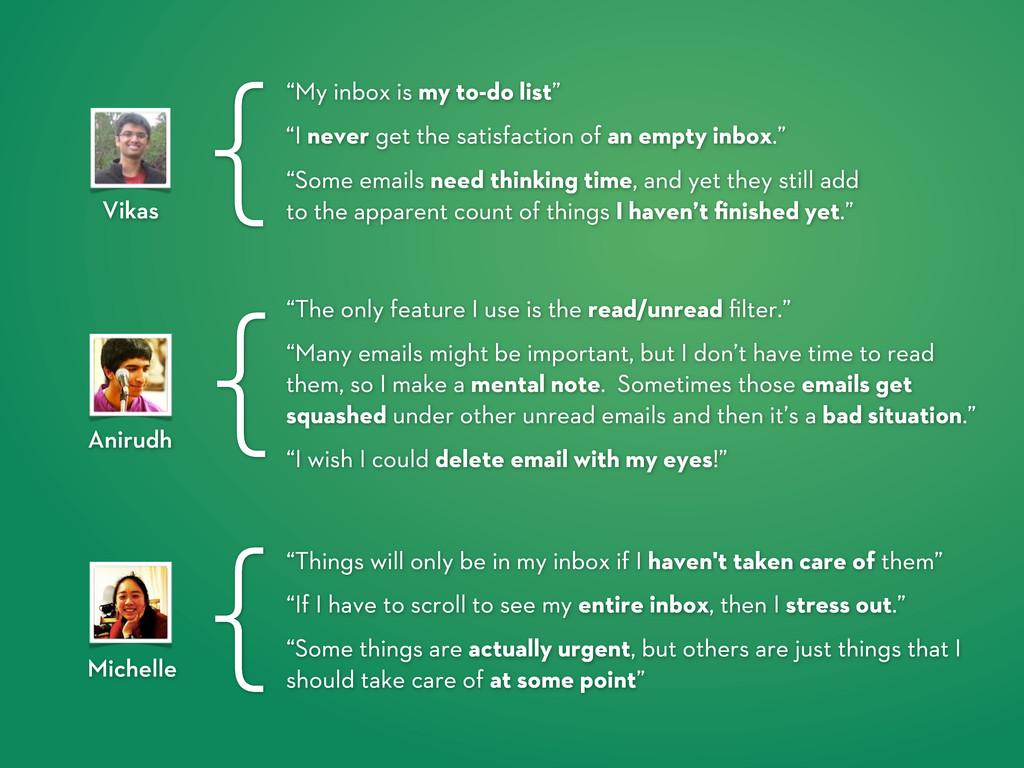 """I never get the satisfaction of an empty inbox..."