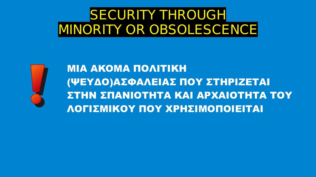 SECURITY THROUGH MINORITY OR OBSOLESCENCE MIA A...