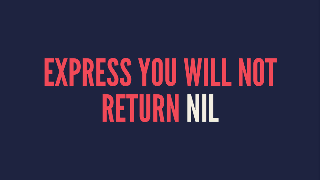 EXPRESS YOU WILL NOT RETURN NIL
