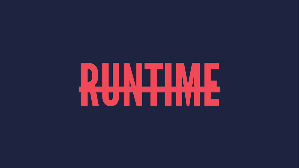 RUNTIME