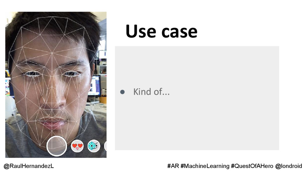 Use case @RaulHernandezL #AR #MachineLearning #...
