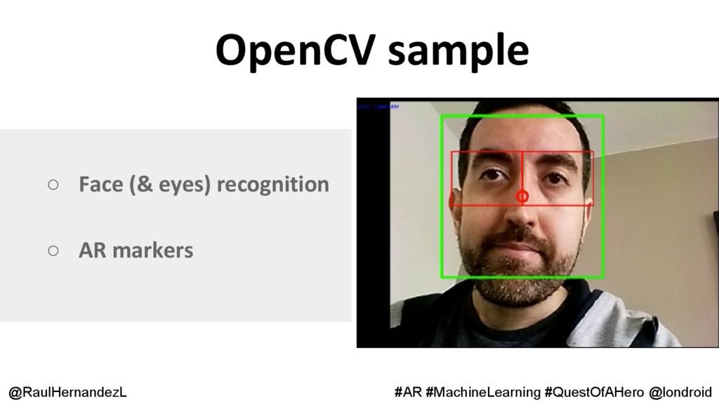 OpenCV sample @RaulHernandezL #AR #MachineLearn...