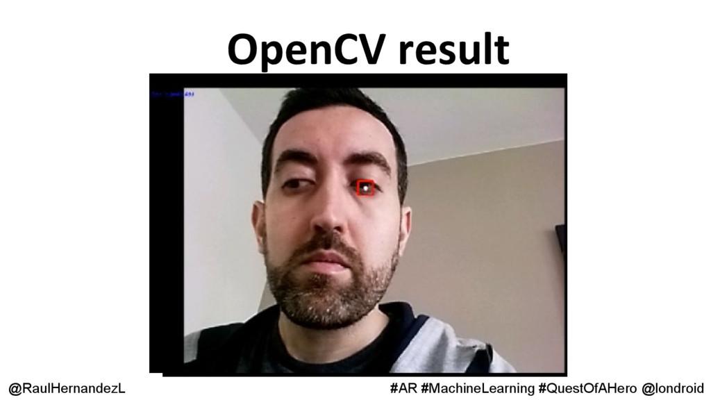 @RaulHernandezL #AR #MachineLearning #QuestOfAH...