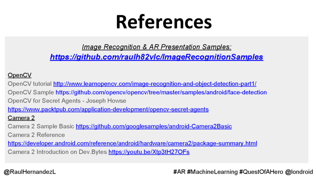 References @RaulHernandezL #AR #MachineLearning...