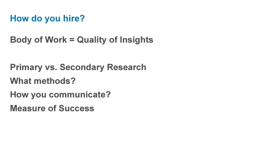 Body of Work = Quality of Insights Primary vs. ...