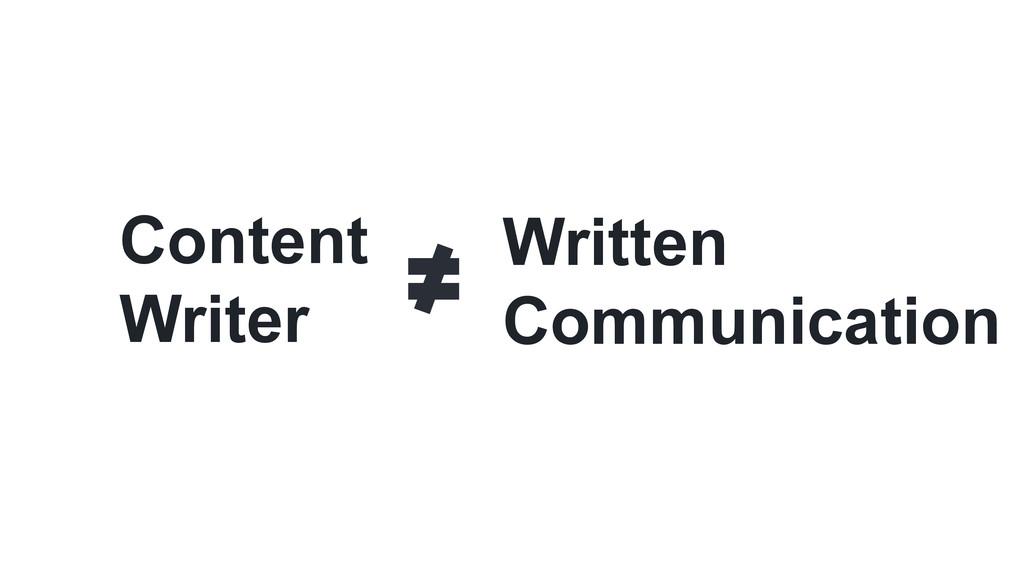 Content Writer Written Communication