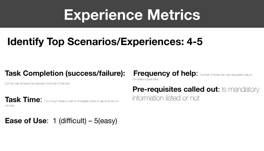Experience Metrics Task Completion (success/fa...