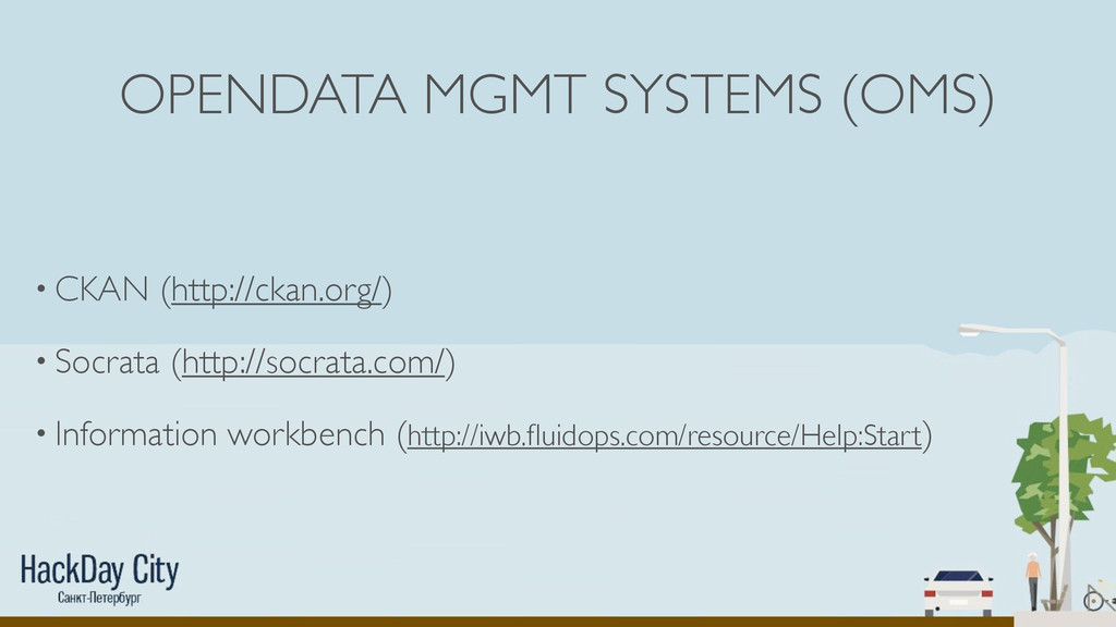 OPENDATA MGMT SYSTEMS (OMS) • CKAN (http://ckan...