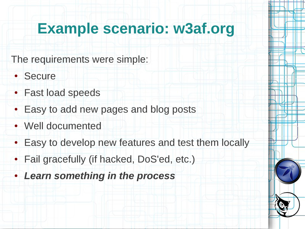 Example scenario: w3af.org The requirements wer...