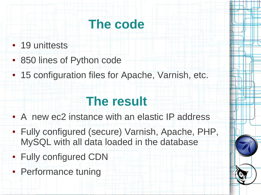 The code ● 19 unittests ● 850 lines of Python c...