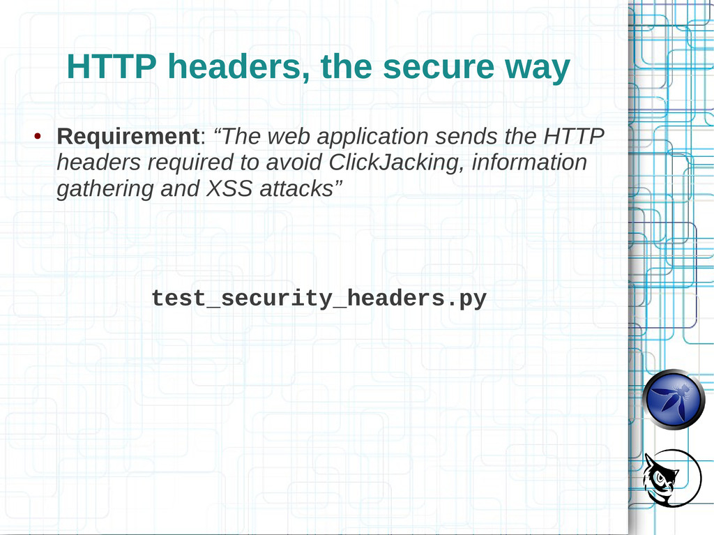 """HTTP headers, the secure way ● Requirement: """"Th..."""